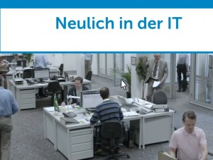 Neulich in der IT